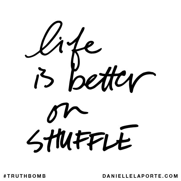 Life is better on SHUFFLE..png