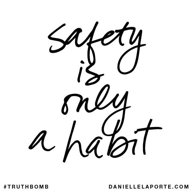 Safety is only a habit..png