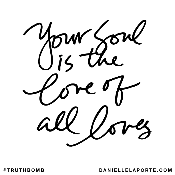 Your soul is the love of all loves..png