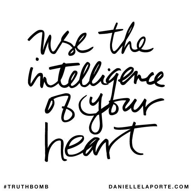 Use the intelligence of your heart..png
