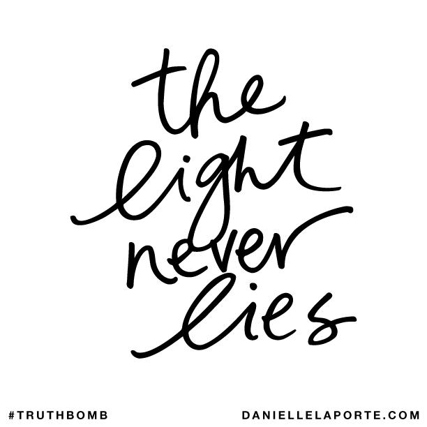 The light never lies..png