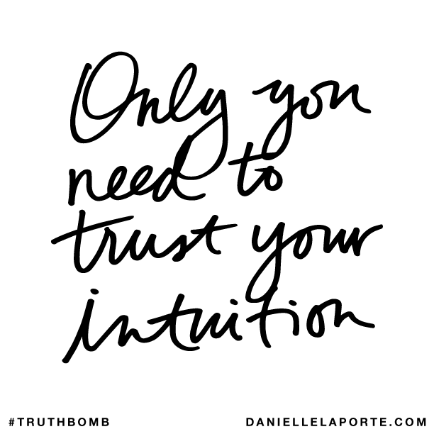 Only you need to trust your intuition..png