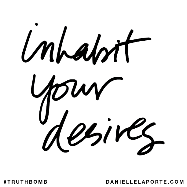 Inhabit your desires..png
