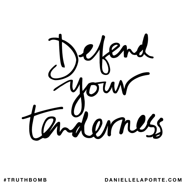 Defend your tenderness..png