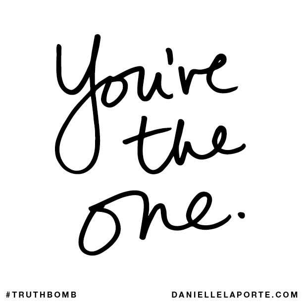 You're the one..png