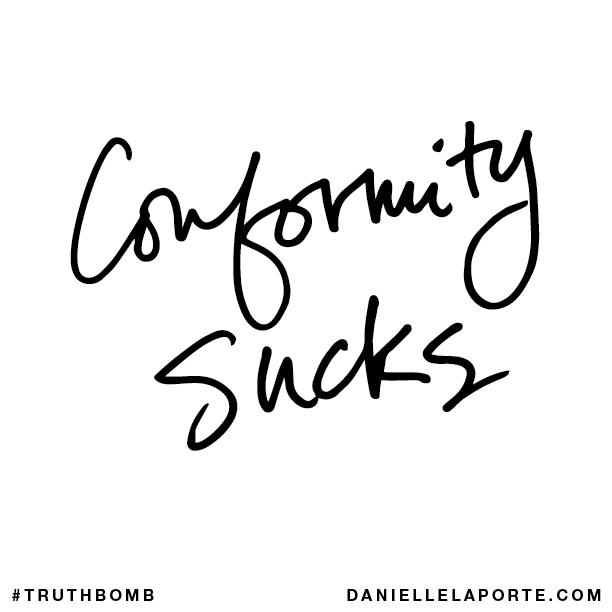 Conformity sucks..png