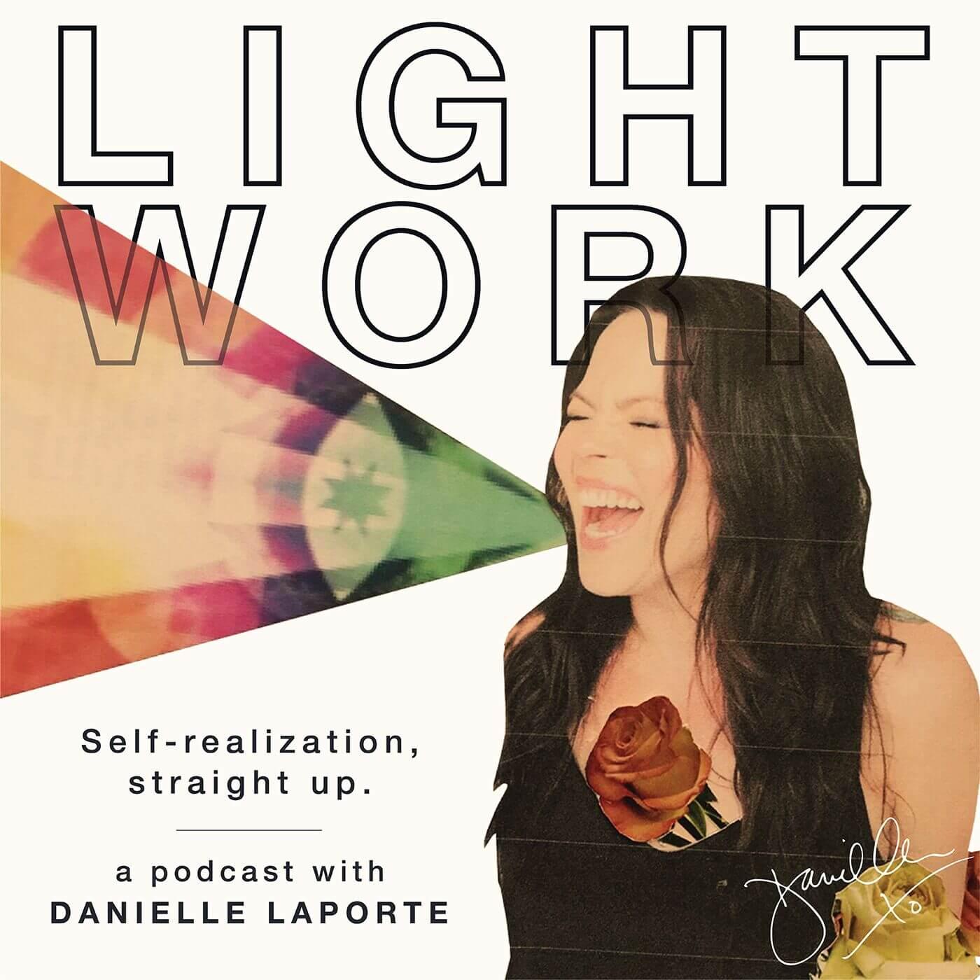 Danielle-LaPorte-Light-work-Podcast.jpg