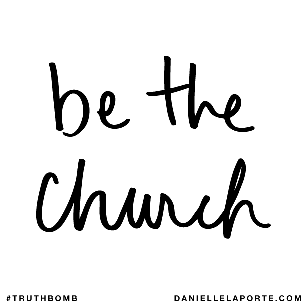 Be the church..png