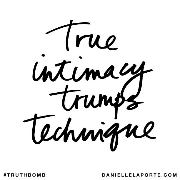 True intimacy trumps technique..png