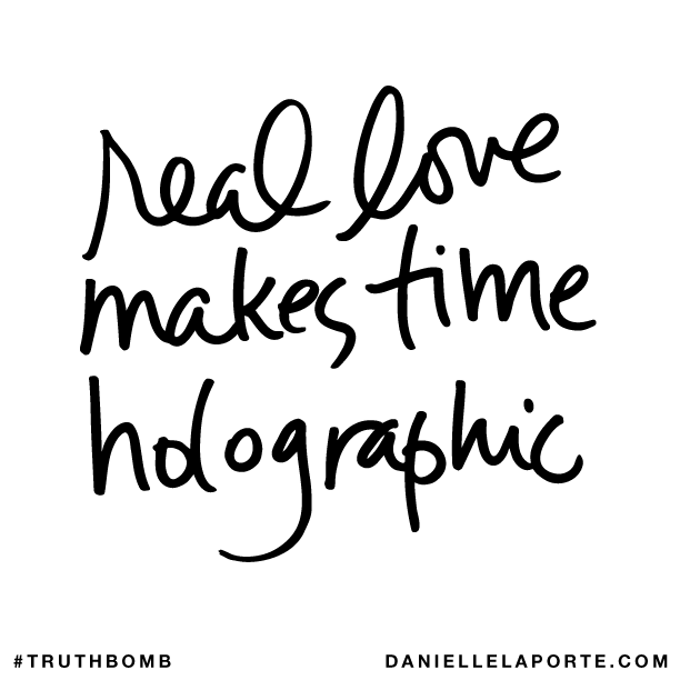 Real love makes time holographic..png