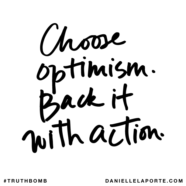 Choose optimism. Back it with action..png