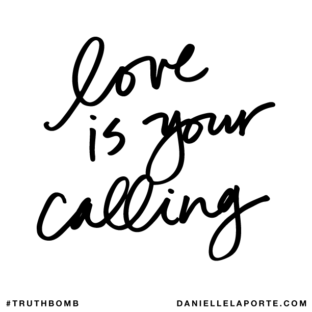 Love is your calling..png