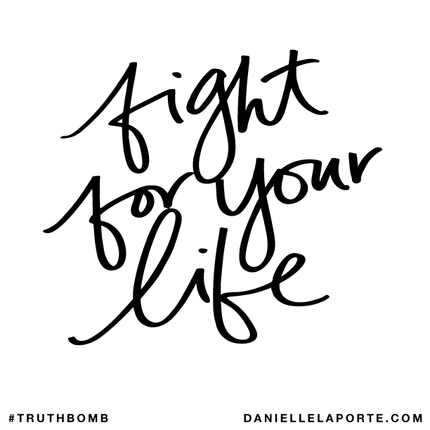 Fight for your life..png