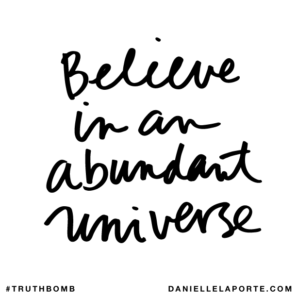 Believe in an abundant universe..png