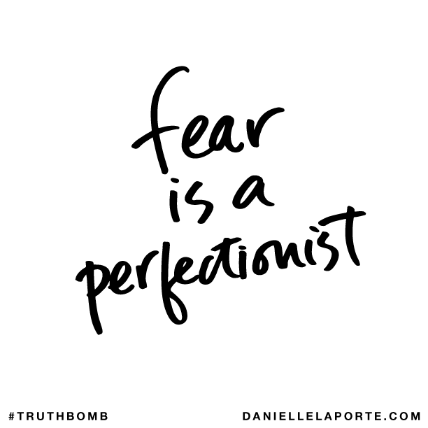 Fear is a perfectionist..png