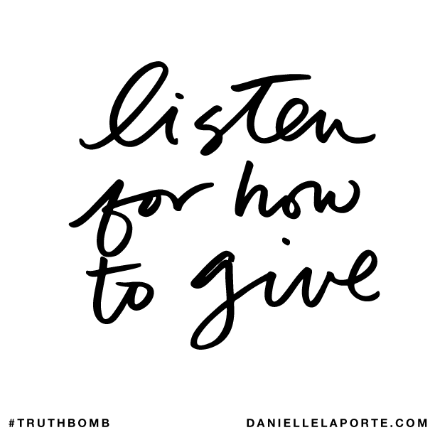 Listen for how to give..png