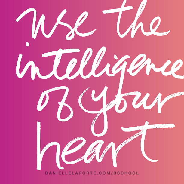 Use the intelligence of your heart.png