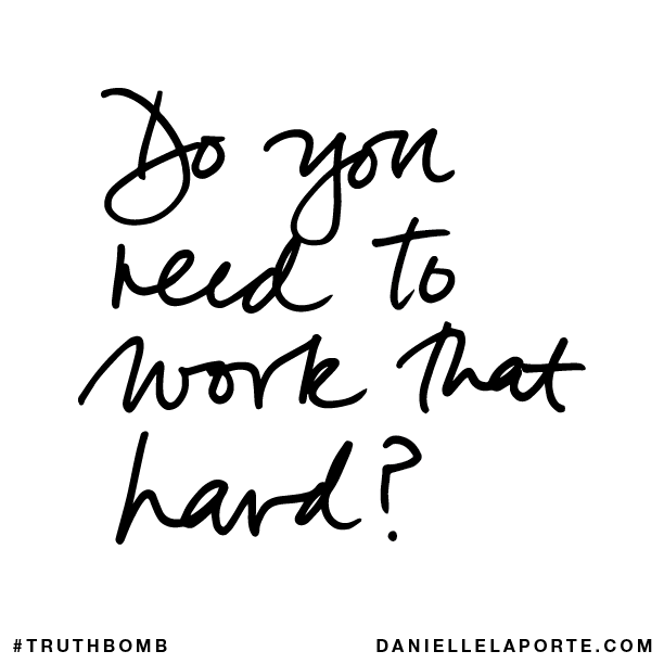Do you need to work that hard?.png