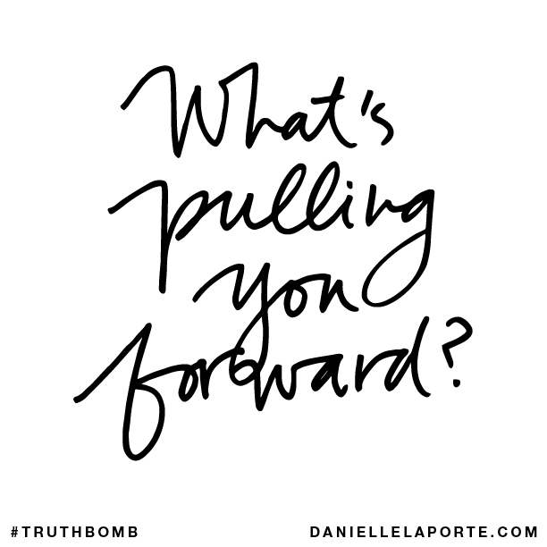 What's pulling you forward?.png