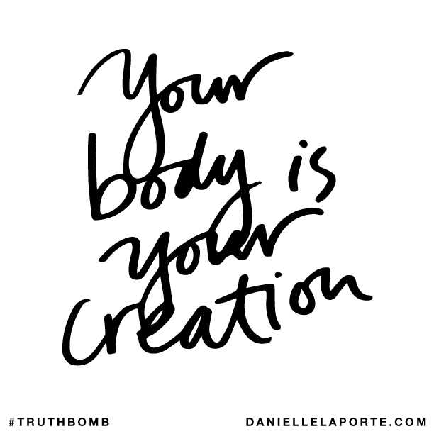 Your body is your creation..png