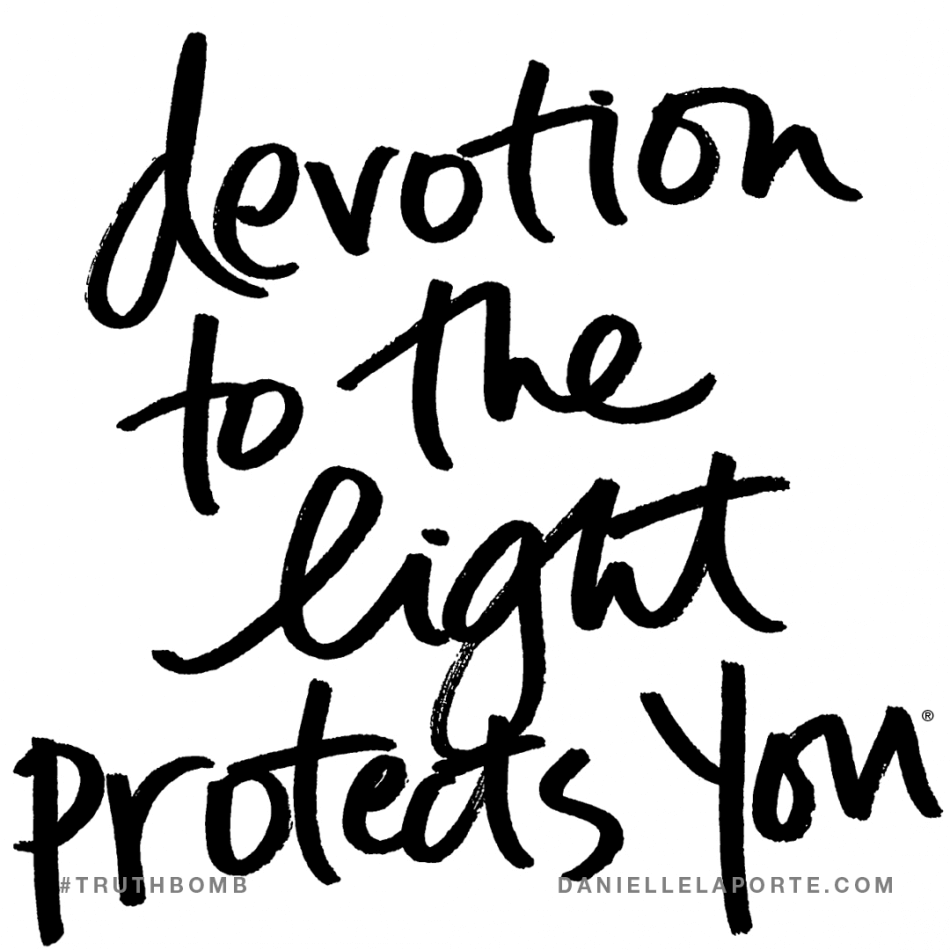 Devotion to the light protects you..png