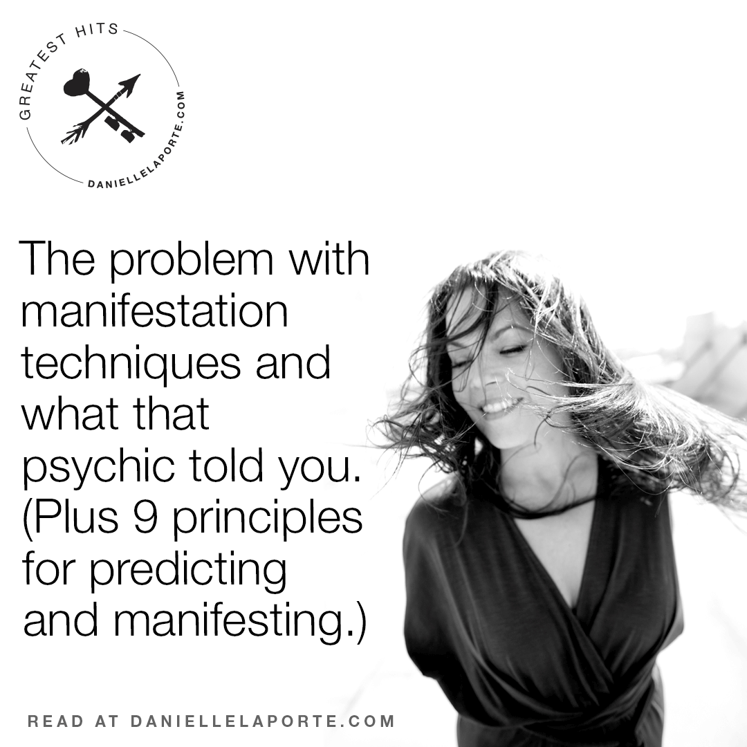 Danielle-LaPorte-the-problem-with-manifestation-techniques-and-what-that-psychic-told-you.png