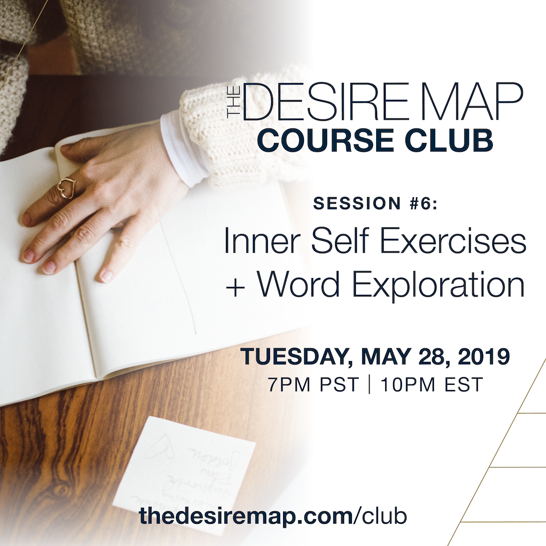 The Desire Map Course Club] Session 6: Inner Self Exercises + Word on