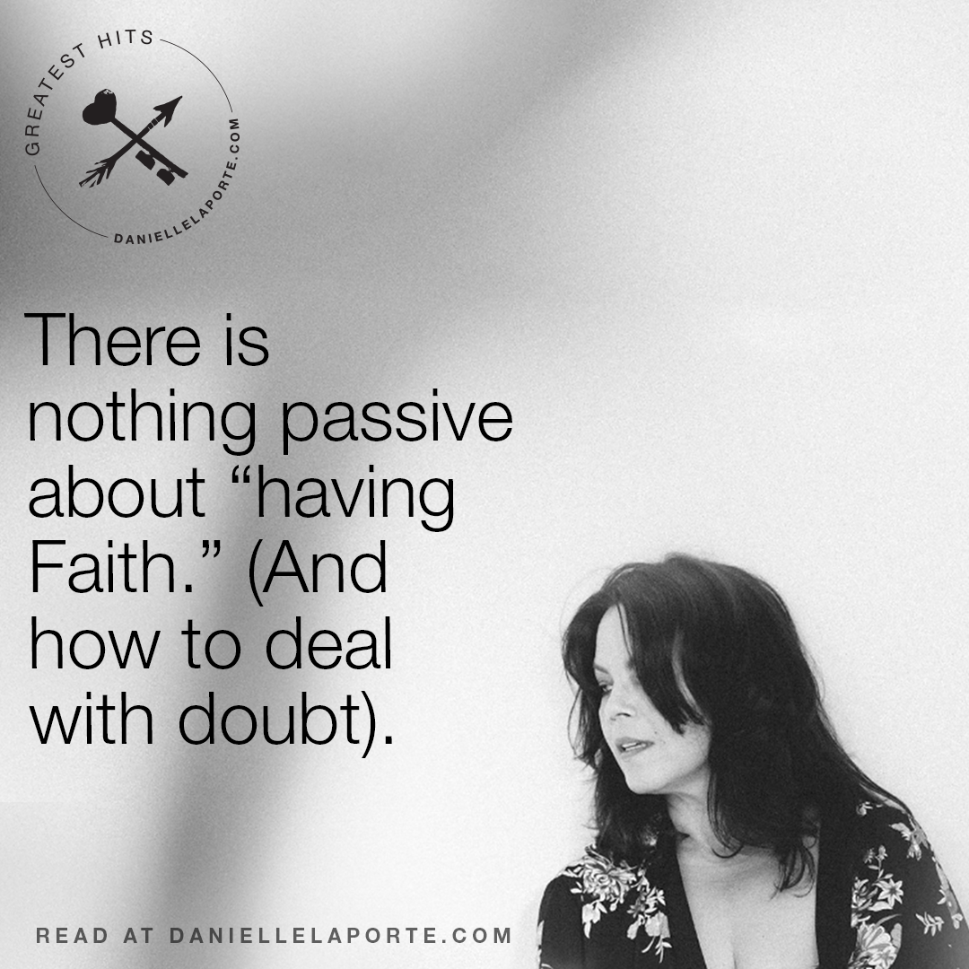 there-is-nothing-passive-about-having-faith-and-how-to-deal-with-doubt
