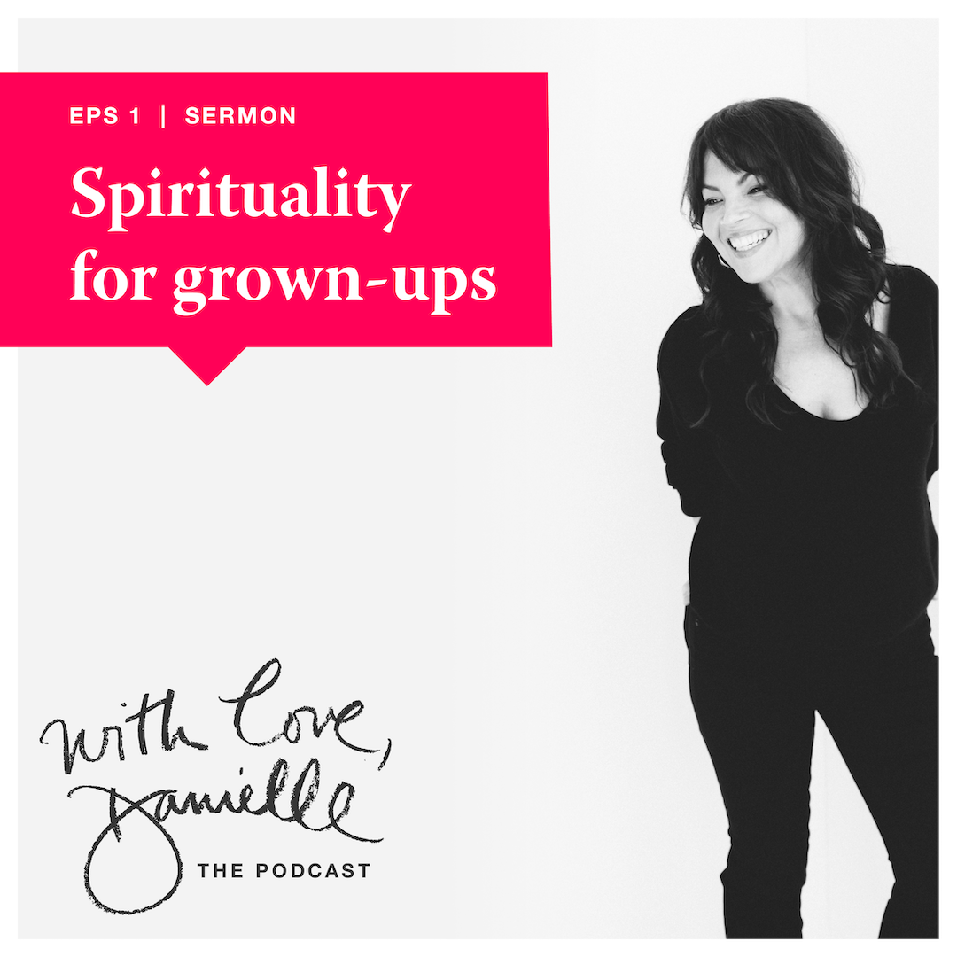 DanielleLaporte.WithLovePodcast.EPS1_Squarespace.BlogPost.png