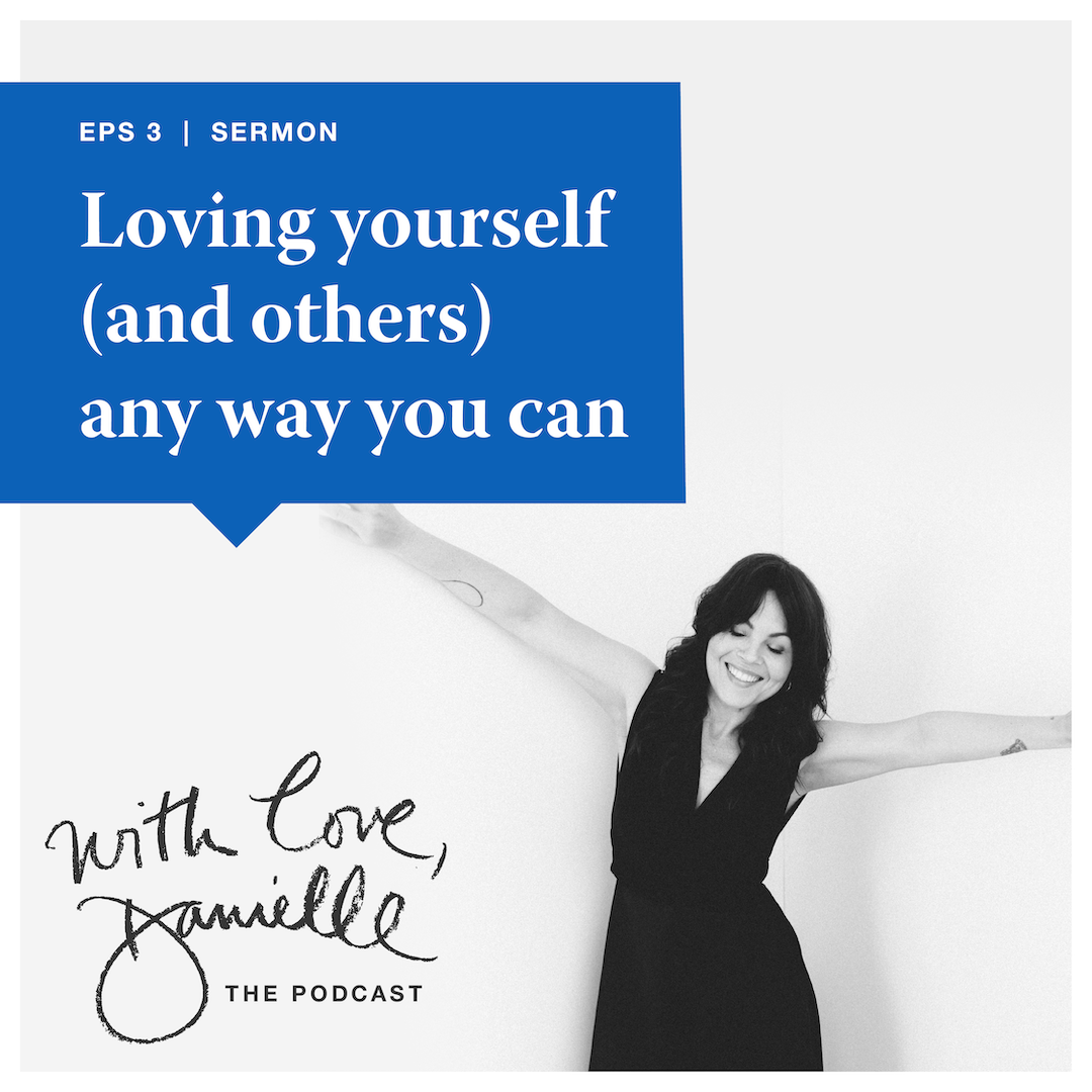 DanielleLaporte.WithLovePodcast.EPS3_Squarespace.BlogPost.png