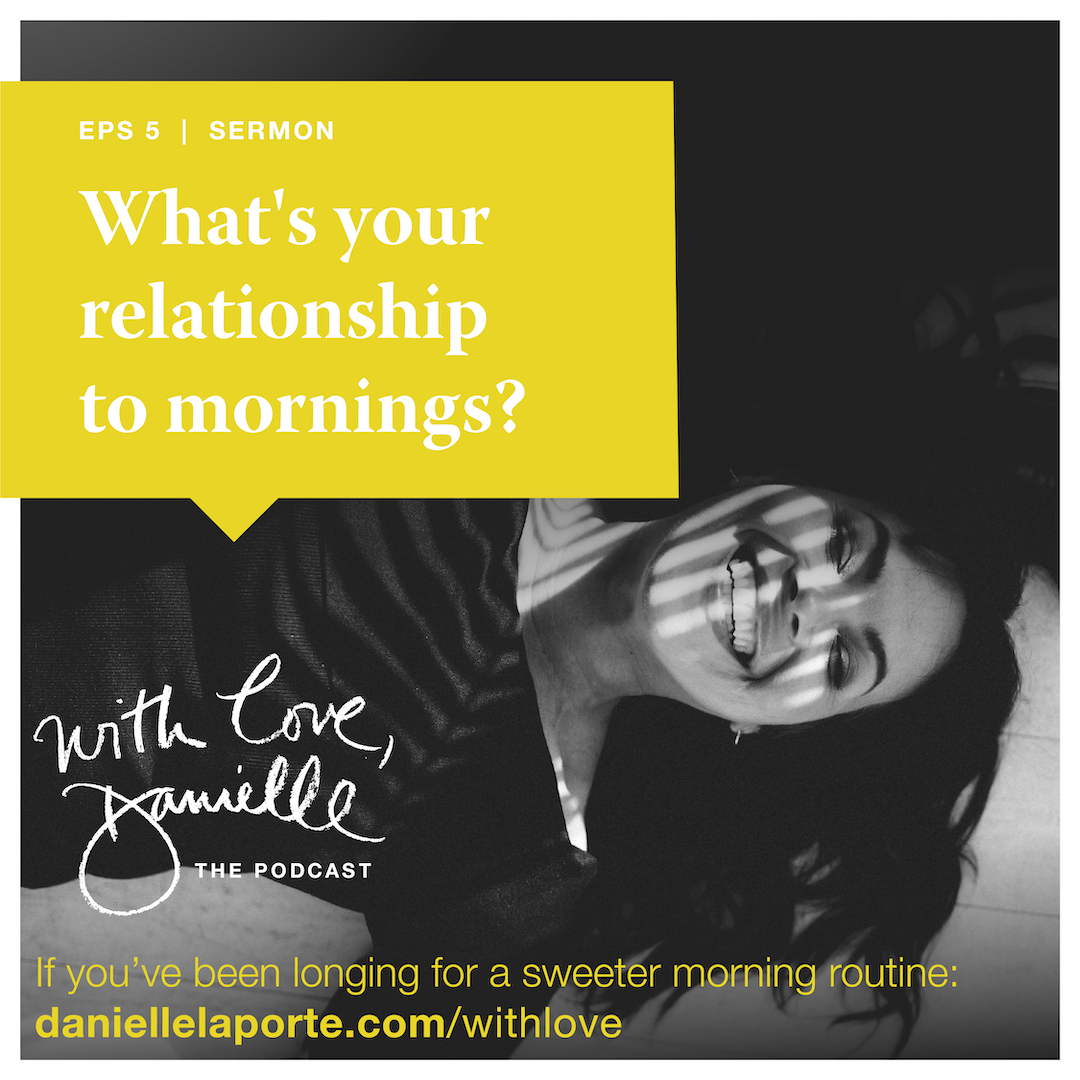 DanielleLaporte.WithLovePodcast.EPS5_Email.Shareable.1.png