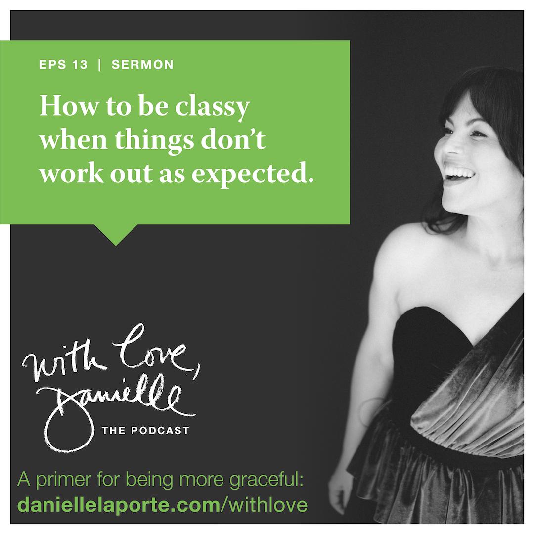How to be classy Danielle LaPorte