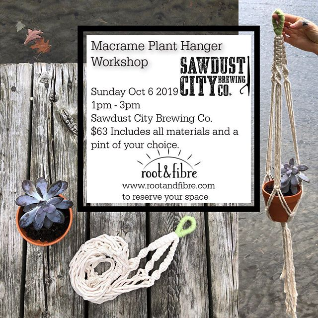 Sunday October 6th join me for a crafternoon @sawdustcitybeer ✨  Sign up with a friend and receive $5OFF until Oct 1st.  Www.rootandfibre.com to register