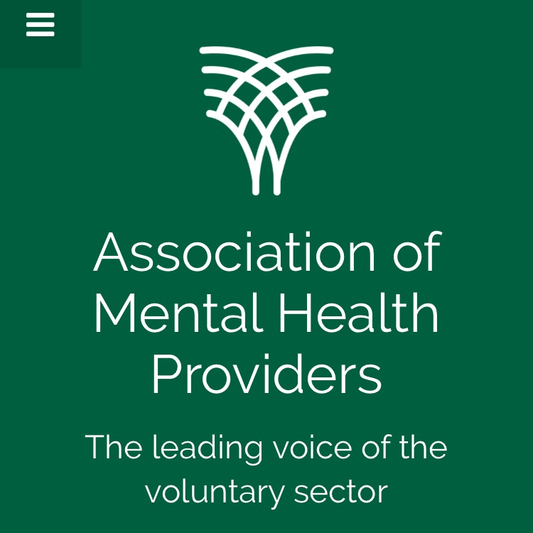 Association of Mental Health Providers - They are the leading representative body for voluntary and community sector mental health organisations in England and Wales. A registered charity, they represent a membership of small, medium and large providers – from locally focused to regional and national organisations - with the purpose of providing a professional platform on which the vital work of all its members can be seen and heard. Steve was appointed as a Trustee in March 2018 and lends his living experience, coupled with his knowledge and expertise of the wider policy landscape.