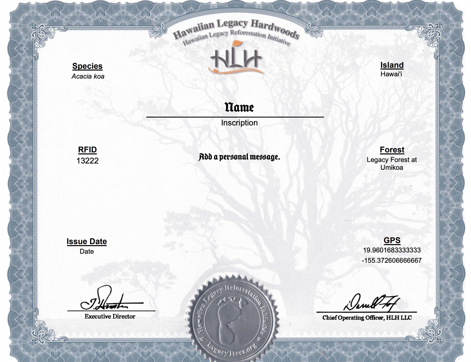 Each Legacy Tree you plant comes with an Electronic Certificate of Sponsorship sent via email detailing the tree's ID number and GPS location. Embossed paper certificates are available for an additional $5.