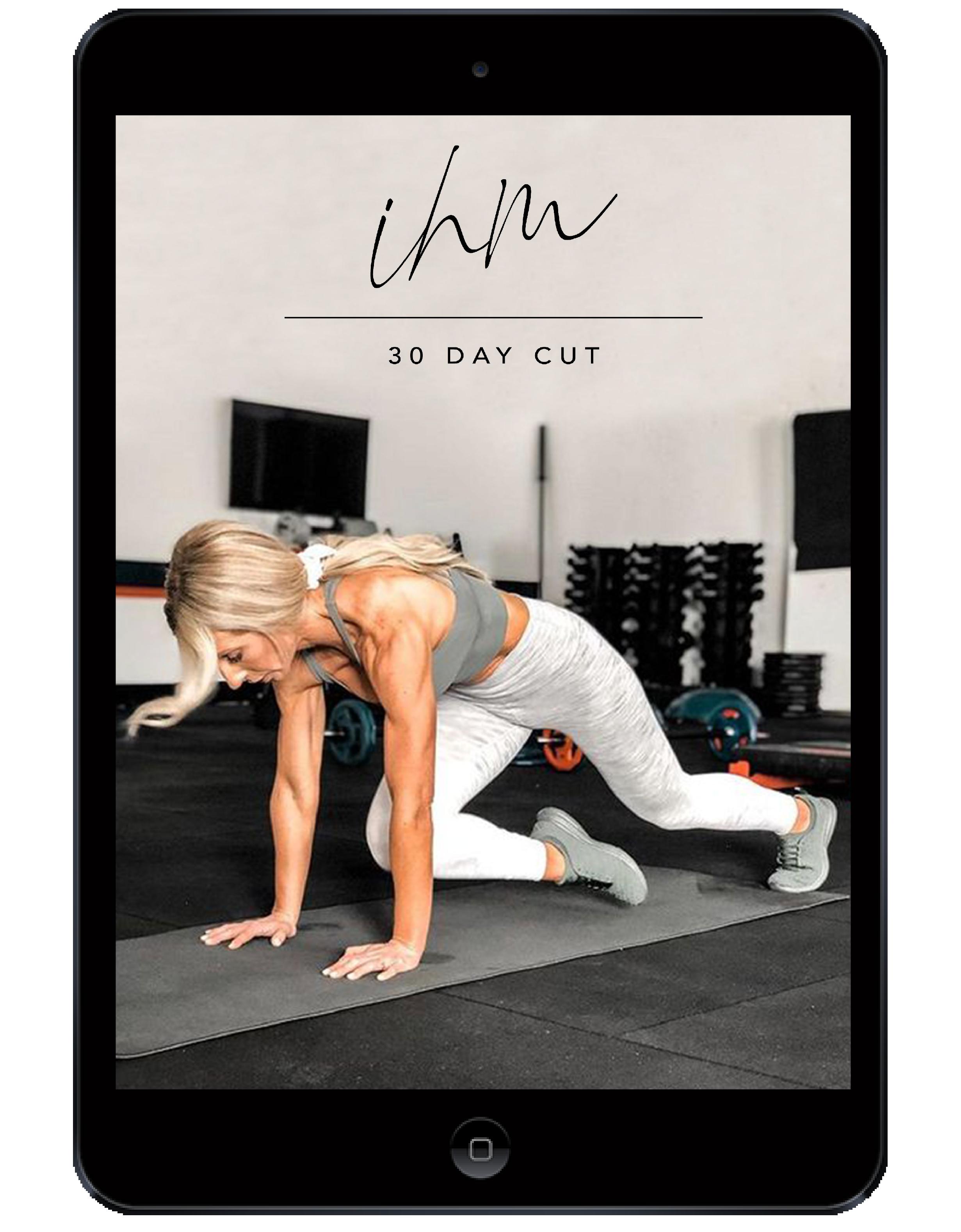 30 Day Cut