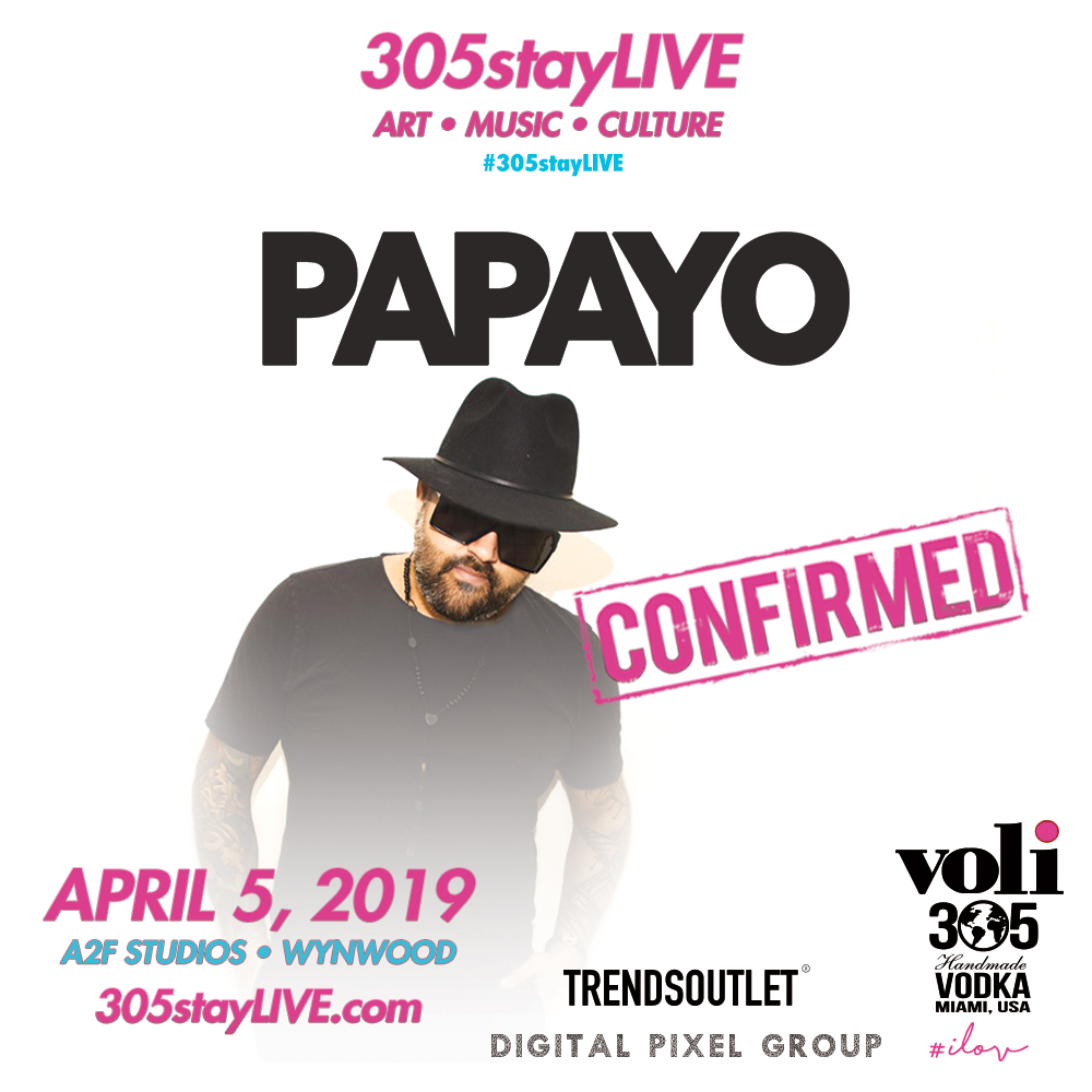 305stayLIVE-Papayo.jpg