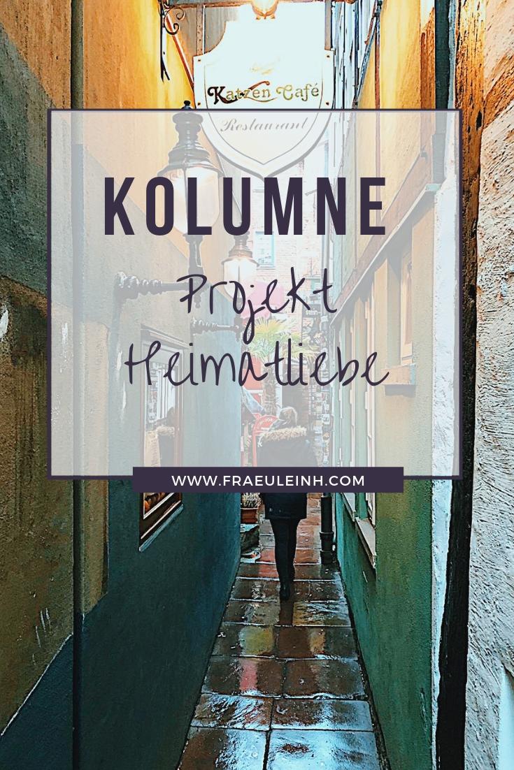 Kolumne: Projekt Heimatliebe