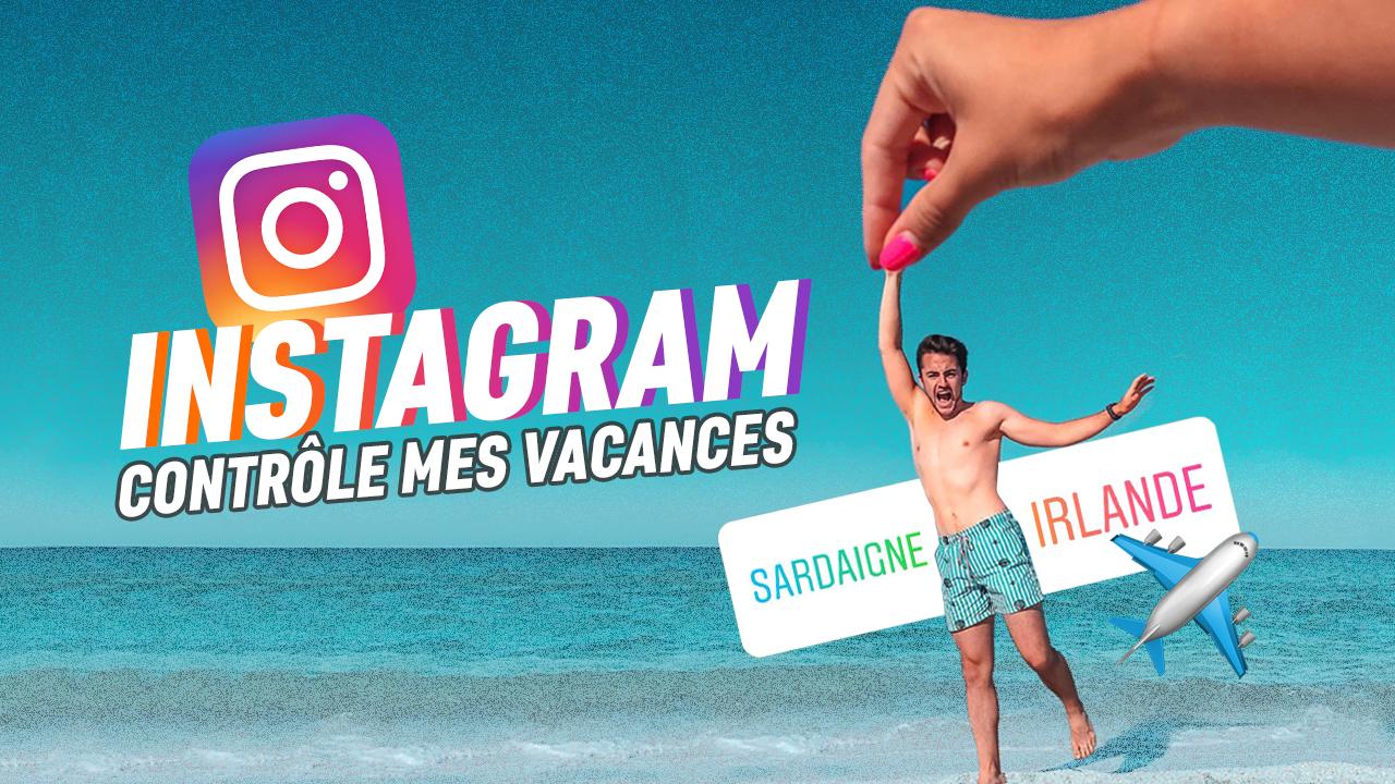 1_Instagram controle mes vacances.jpg
