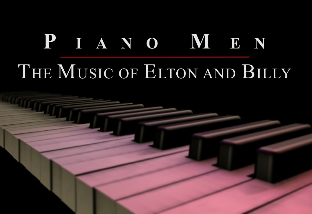 Piano MenThe Music of Elton and Billy - A tribute to the amazing songs of Billy Joel and Elton John. Piano Men features a four piece pop group. Rarely have these songs ever been heard performed live in this way as Elton and Billy themselves have only on a few occasions performed with orchestras.