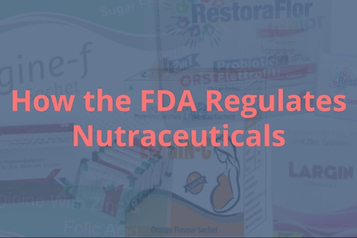 FDA regulates nutraceuticals image post.jpg