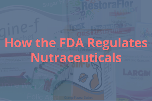 FDA regulates nutraceuticals image post.png