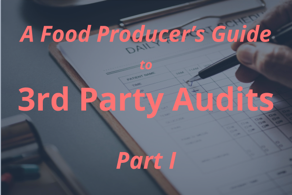 Food Producer's Guide to 3rd Party Audits Pt 1 (1).jpg
