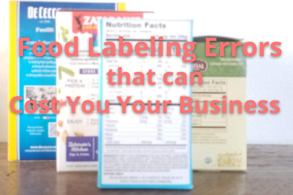 3 Food Labeling Mistakes blog post image.png