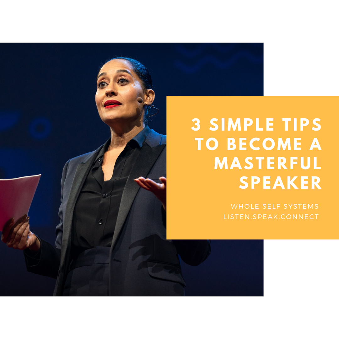 3 Simple Tips to Become a Masterful Speaker.png