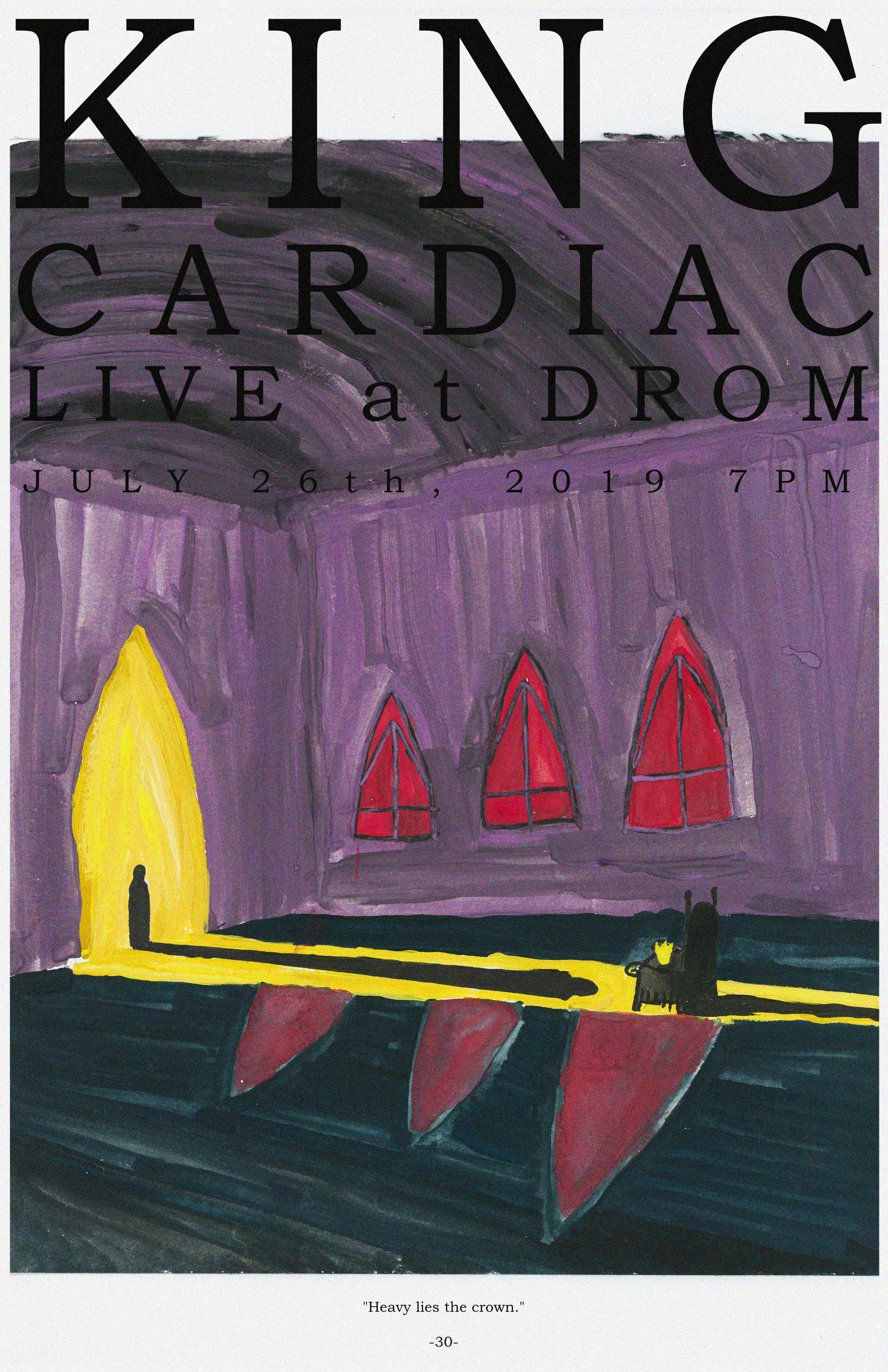 King Cardiac at DROM - JULY 26th, 2019 7PM