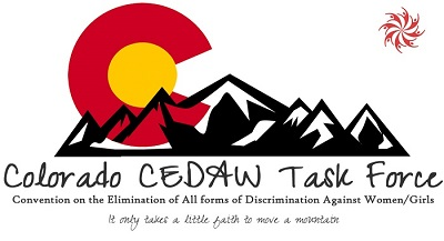 Local Progress - the following Colorado communities have signed on to the Cities For CEDAW Campaign:Lafayette: Mayor Christine Berg signed a CEDAW Resolution on October 18, 2016 as part of UN Day of Observance.Greeley: Mayor Tom Norton signed a Human Rights Proclamation regarding CEDAW in December of 2016 in honor of Human Rights DayLouisville: Mayor Robert Muckle signed a CEDAW Resolution on June 6, 2017.Boulder: Mayor Suzanne Jones signed a CEDAW Resolution on October 24, 2017Boulder County: The Boulder County Commissioners signed a CEDAW Resolution on June 12, 2018