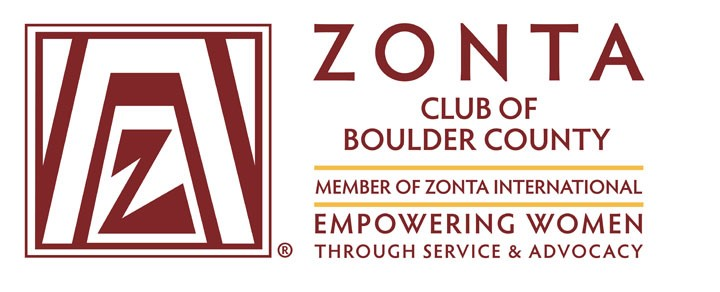 Zonta Club of Boulder County - Dedicated to advancing the Status of WomenThe Zonta Club of Boulder County was chartered on March 30, 1951. We partner with the Safe Shelter of St. Vrain Valley, helping with various service and advocacy projects. Their Executive Director, Jackie List and is Vice President of our club.We also partner with the Boulder County Domestic Violence Law Enforcement Task Force by sponsoring the Beth Haynes Memorial Award which was established in 1994 after the tragic loss of Boulder Police officer Officer Beth Haynes. While responding to a domestic violence call she was shot and killed. The recipient receives a $1500 scholarship to attend any workshop nationally on the education of domestic violence.For any further information please contact Carole FitzSimmons, 303-666-4111.