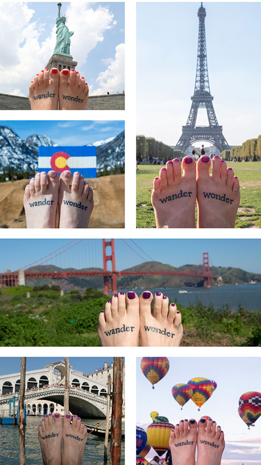 What's with the traveling feet?! Oh just another one of my crazy projects. I take photos of my feet everywhere I go. I only got these tattoos a couple years ago so we have a lot more traveling to do.