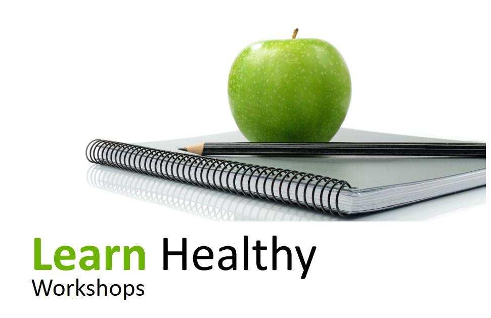 Learn healthy workshops image.jpg